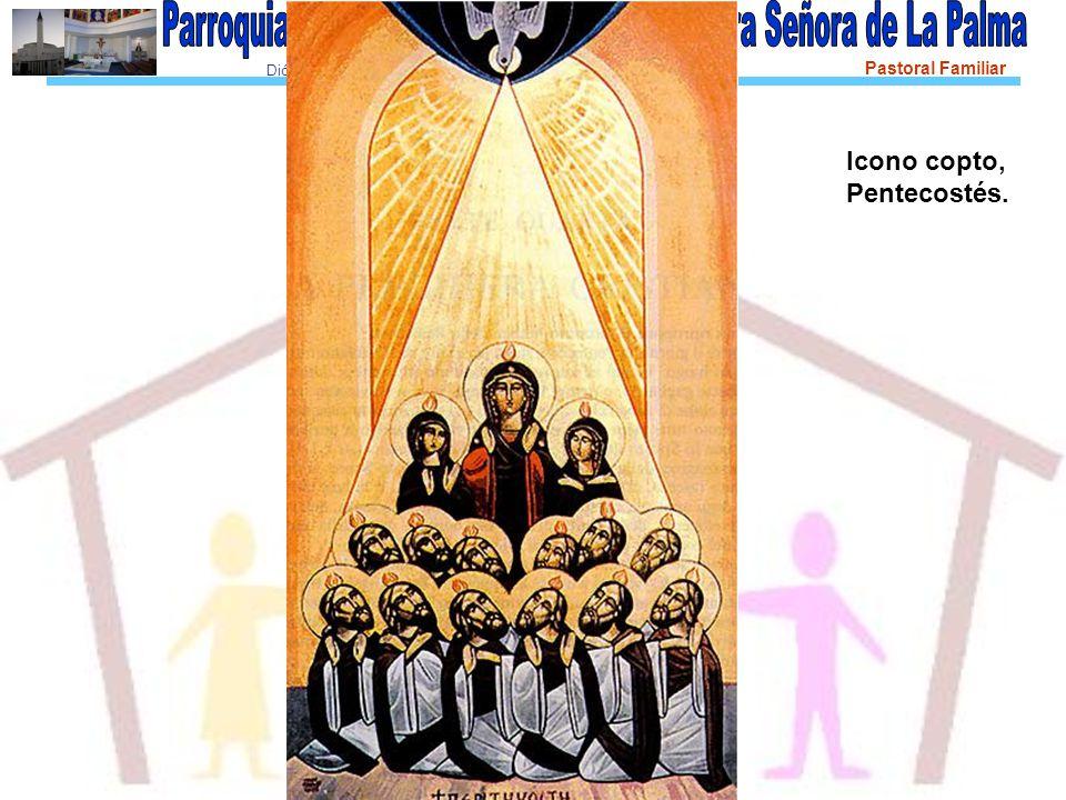 Diócesis de Asidonia-Jerez Pastoral Familiar Icono copto, Pentecostés.