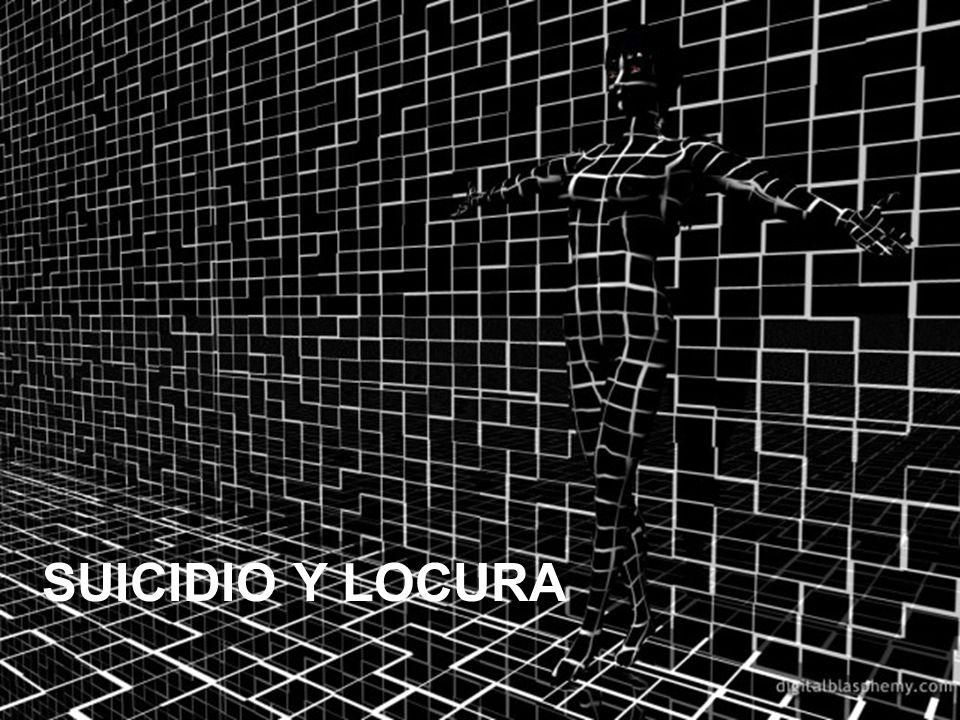 SUICIDIO Y LOCURA