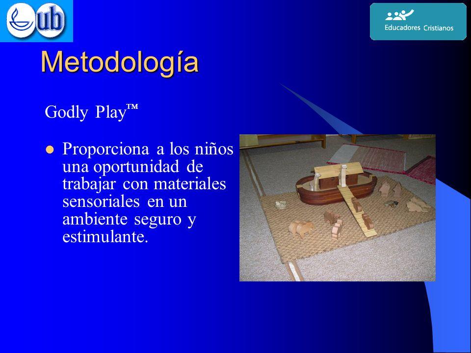 Metodología Godly Play ™ Proporciona a los niños una oportunidad de trabajar con materiales sensoriales en un ambiente seguro y estimulante.