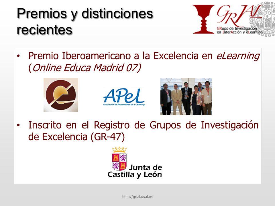 Premios y distinciones recientes Premio Iberoamericano a la Excelencia en eLearning (Online Educa Madrid 07) Inscrito en el Registro de Grupos de Investigación de Excelencia (GR-47) http://grial.usal.es