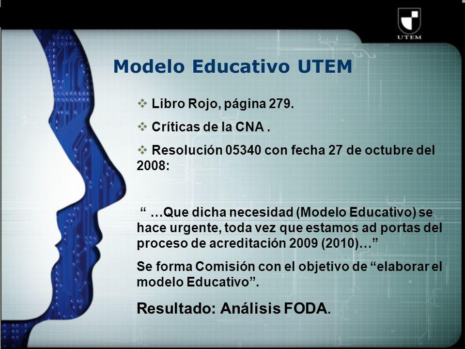 Modelo Educativo UTEM  Libro Rojo, página 279.  Críticas de la CNA.