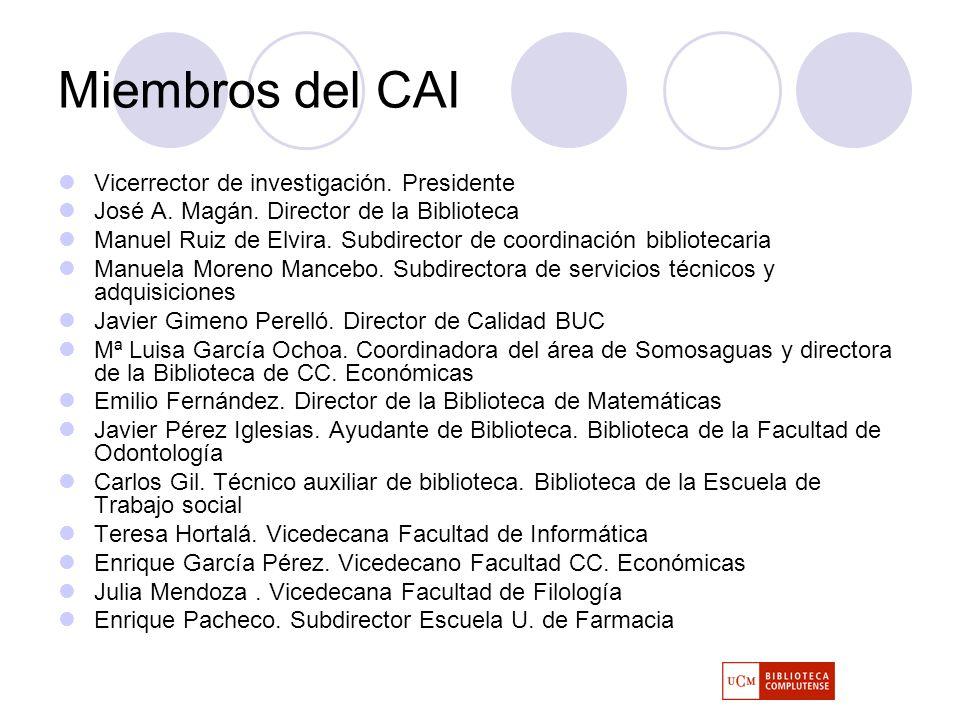 Miembros del CAI Vicerrector de investigación. Presidente José A.