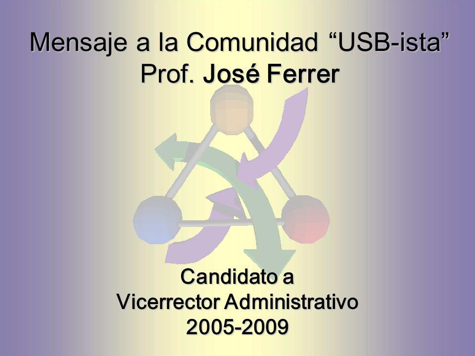 Mensaje a la Comunidad USB-ista Prof.