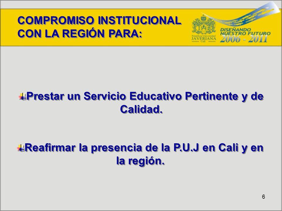 6 Prestar un Servicio Educativo Pertinente y de Calidad.