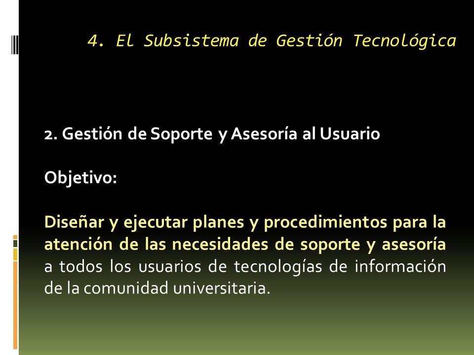 4. El Subsistema de Gestión Tecnológica 2.