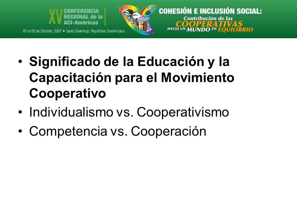 Significado de la Educación y la Capacitación para el Movimiento Cooperativo Individualismo vs.