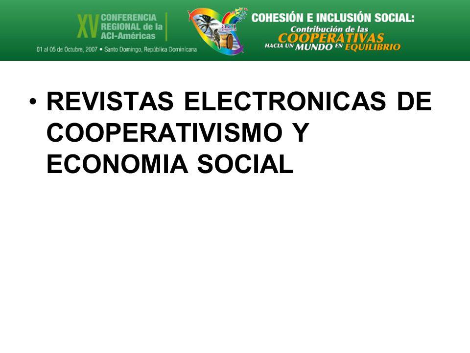 REVISTAS ELECTRONICAS DE COOPERATIVISMO Y ECONOMIA SOCIAL