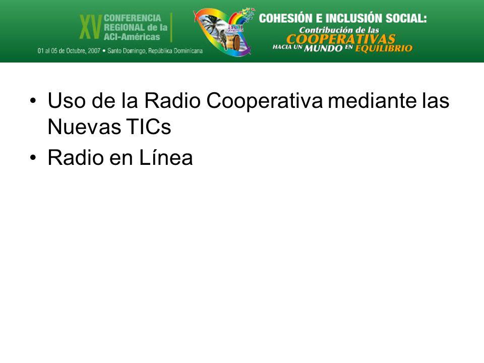 Uso de la Radio Cooperativa mediante las Nuevas TICs Radio en Línea