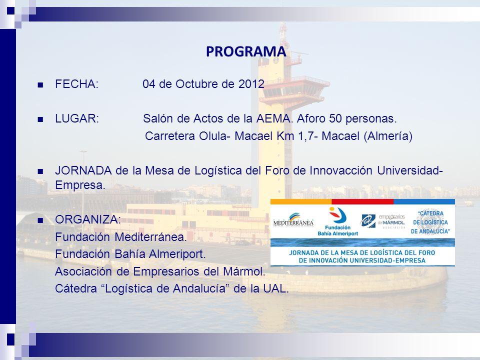 PROGRAMA FECHA: 04 de Octubre de 2012 LUGAR: Salón de Actos de la AEMA.