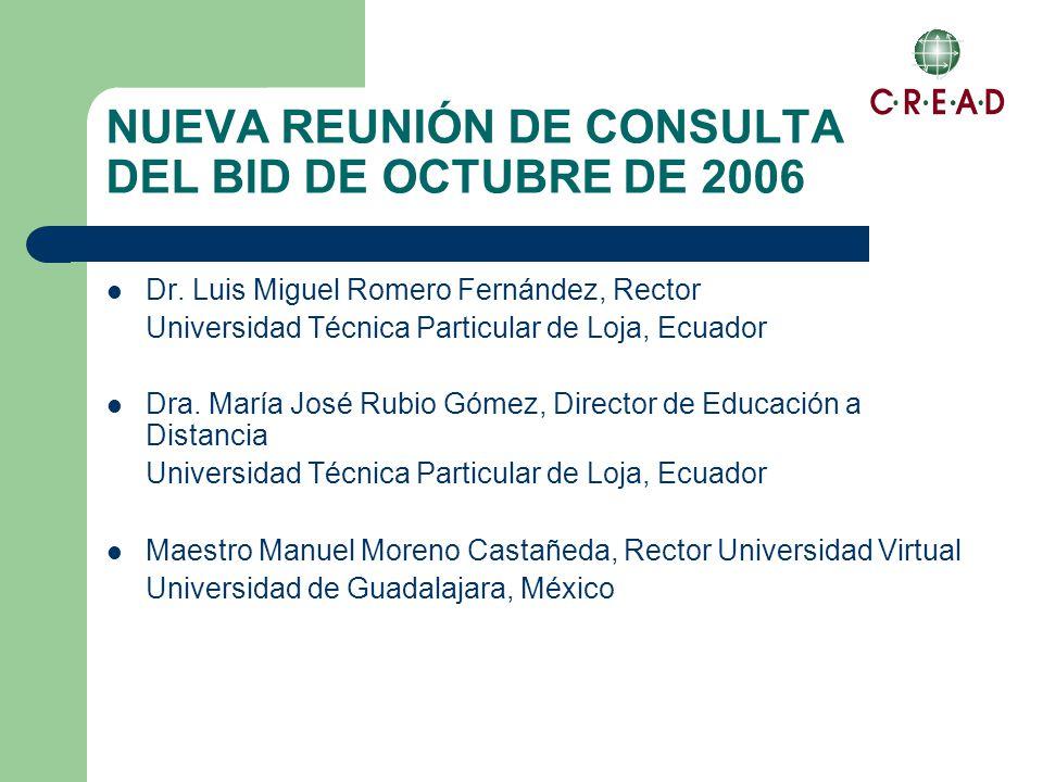 NUEVA REUNIÓN DE CONSULTA DEL BID DE OCTUBRE DE 2006 Dr.