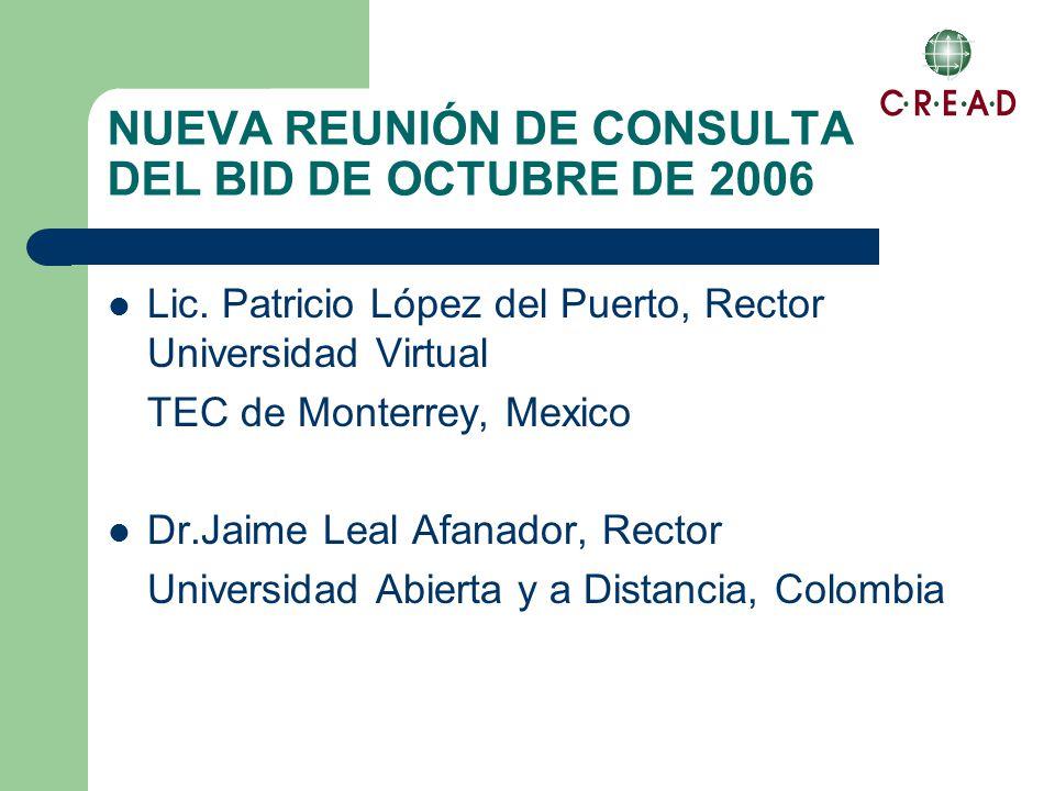 NUEVA REUNIÓN DE CONSULTA DEL BID DE OCTUBRE DE 2006 Lic.