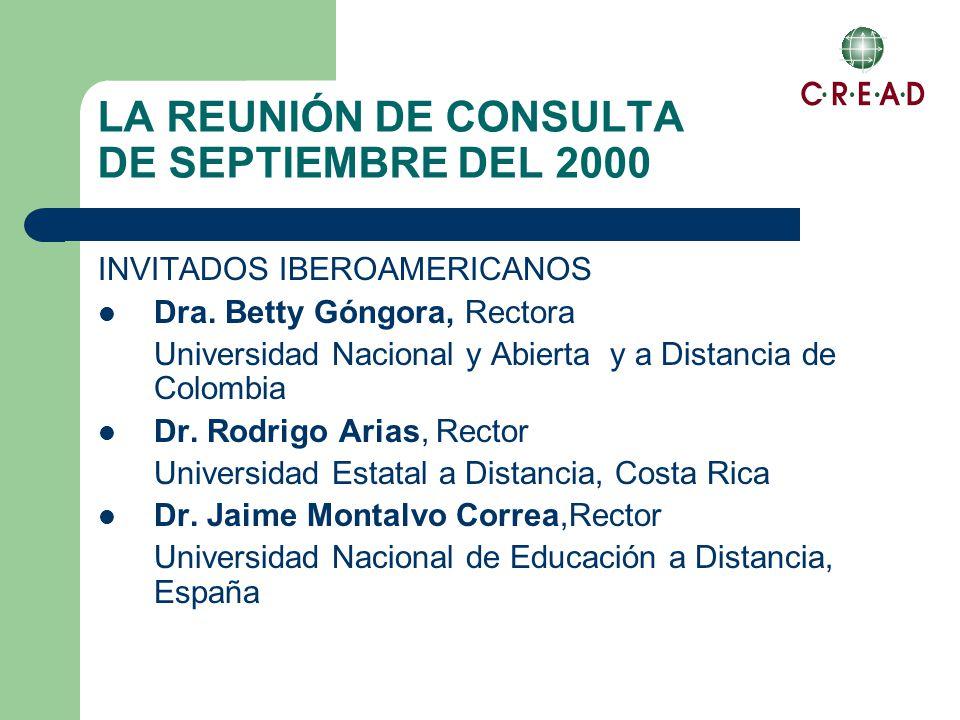LA REUNIÓN DE CONSULTA DE SEPTIEMBRE DEL 2000 INVITADOS IBEROAMERICANOS Dra.