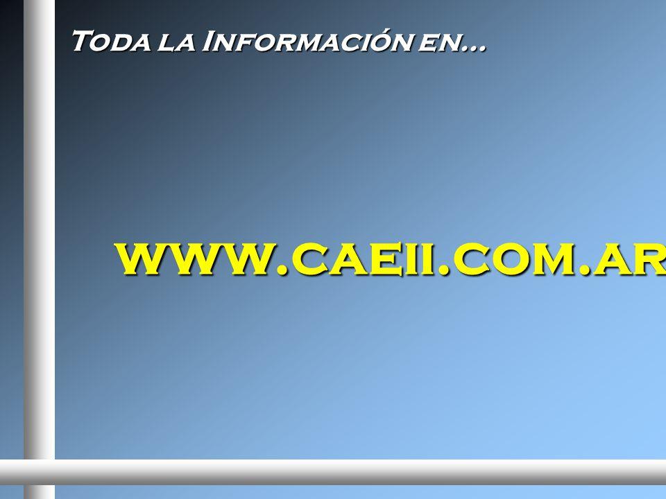 www.caeii.com.ar Toda la Información en…