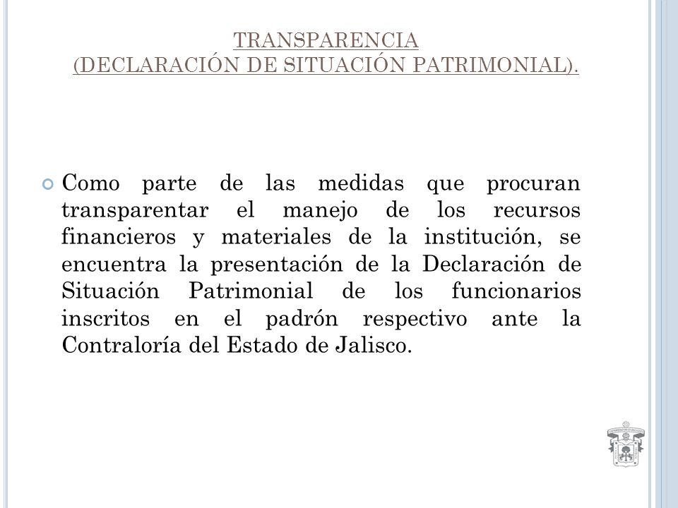 TRANSPARENCIA (DECLARACIÓN DE SITUACIÓN PATRIMONIAL).