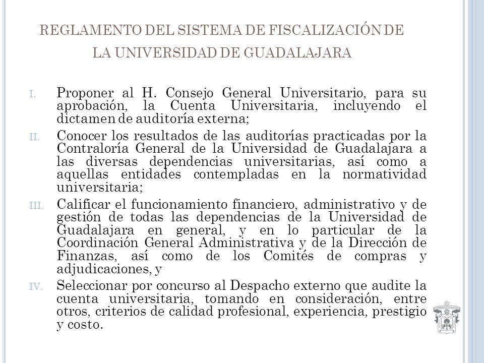 REGLAMENTO DEL SISTEMA DE FISCALIZACIÓN DE LA UNIVERSIDAD DE GUADALAJARA I.