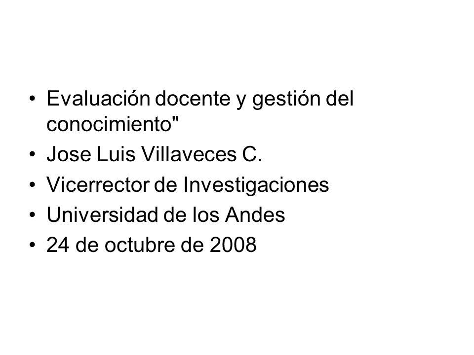 Evaluación docente y gestión del conocimiento Jose Luis Villaveces C.