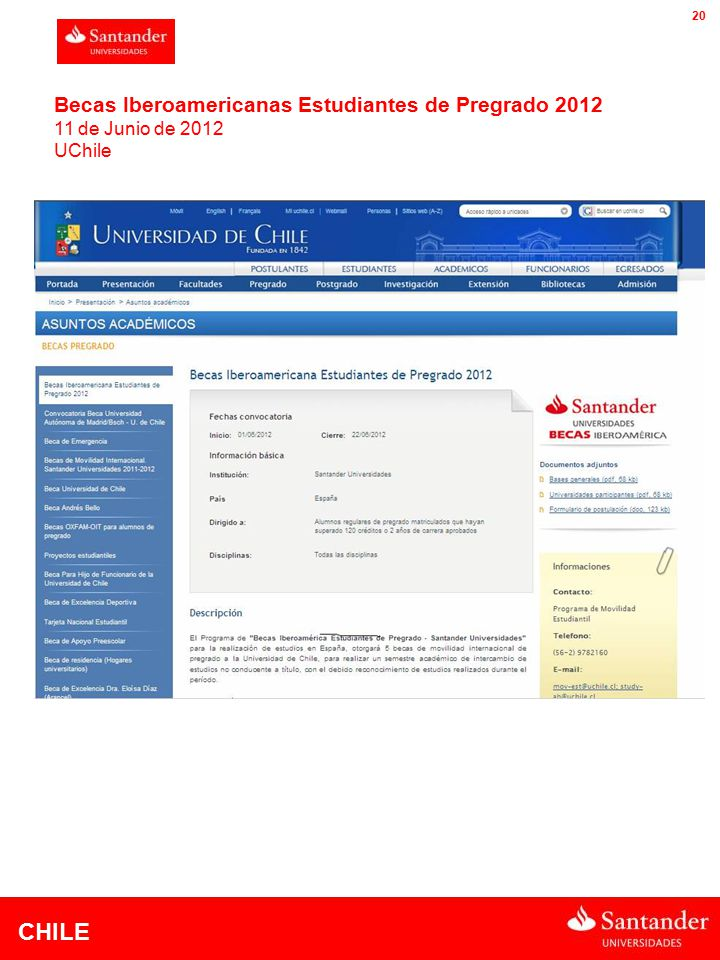 CHILE 20 Becas Iberoamericanas Estudiantes de Pregrado 2012 11 de Junio de 2012 UChile