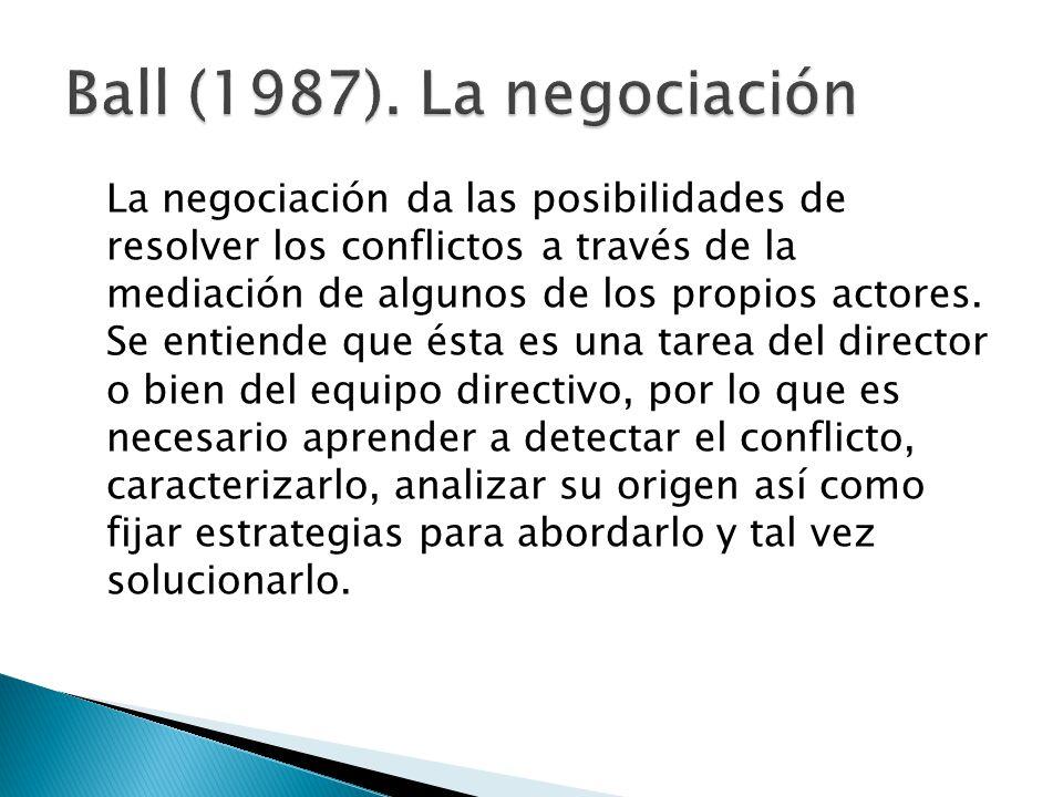 La negociación da las posibilidades de resolver los conflictos a través de la mediación de algunos de los propios actores.