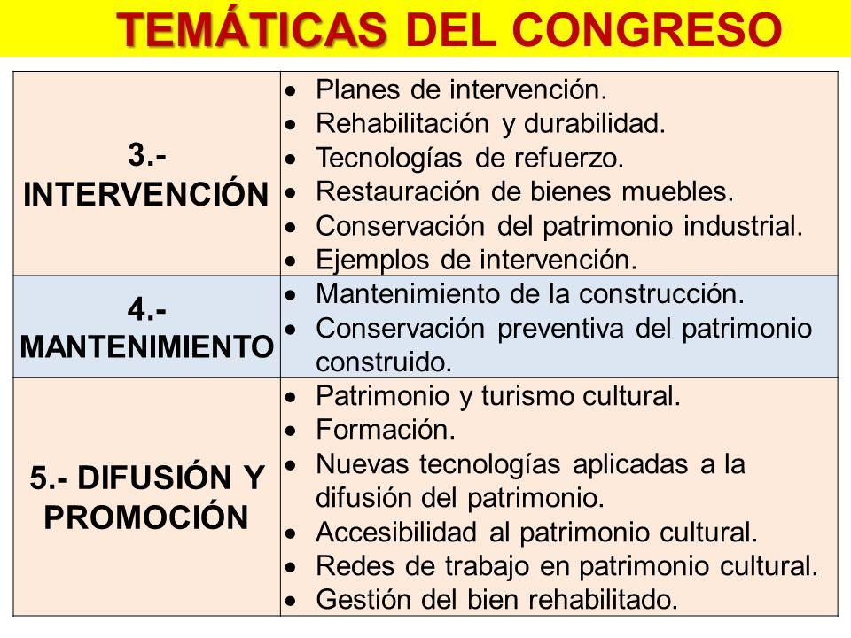 3.- INTERVENCIÓN  Planes de intervención.  Rehabilitación y durabilidad.