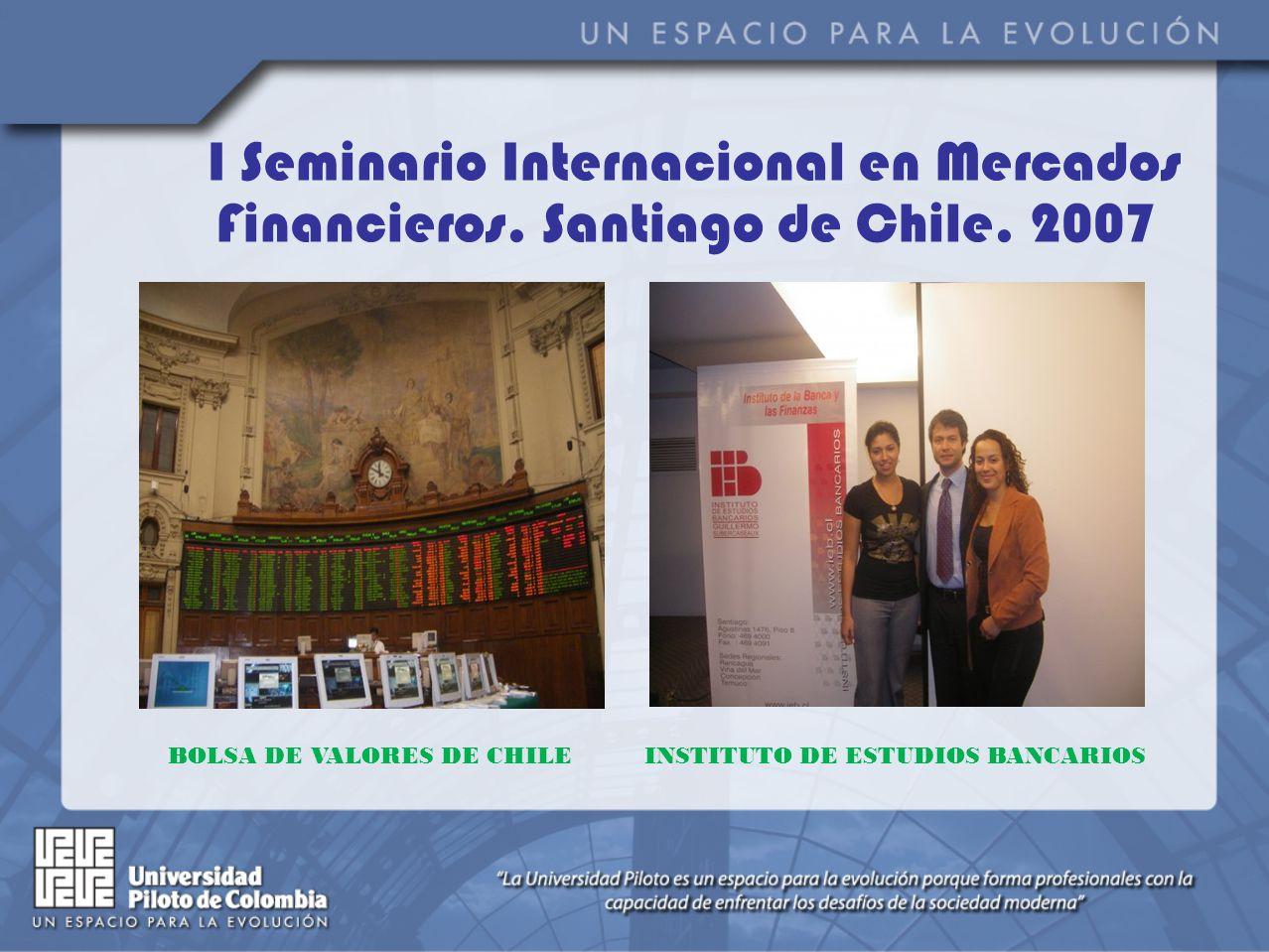 I Seminario Internacional en Mercados Financieros.