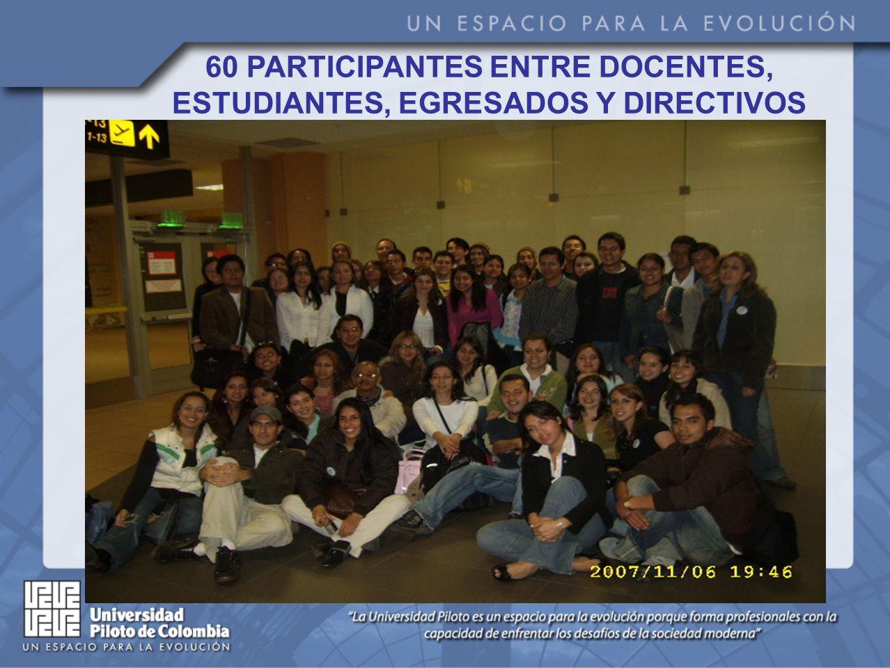 60 PARTICIPANTES ENTRE DOCENTES, ESTUDIANTES, EGRESADOS Y DIRECTIVOS