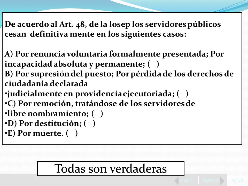4/18 Anterior Siguiente De acuerdo al Art.