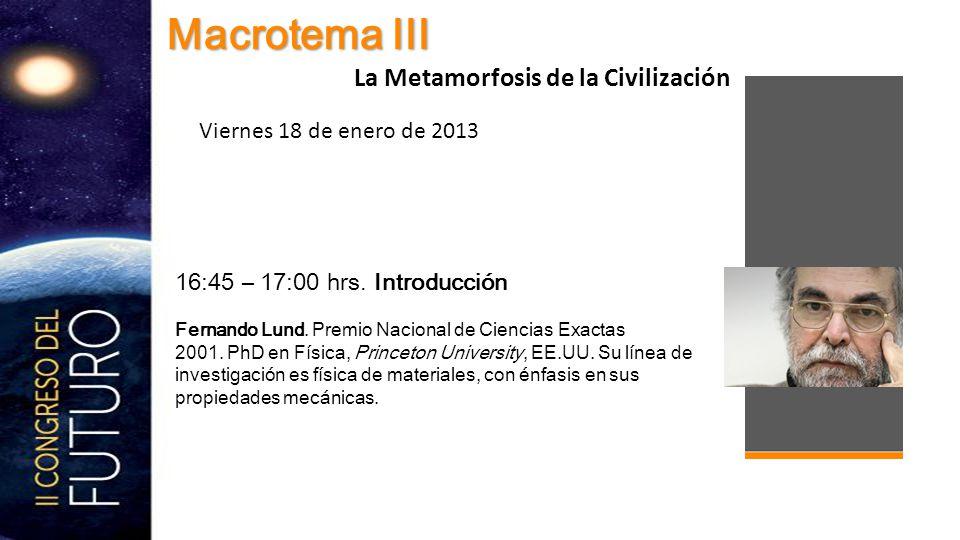16:45 – 17:00 hrs. Introducción Fernando Lund. Premio Nacional de Ciencias Exactas 2001.