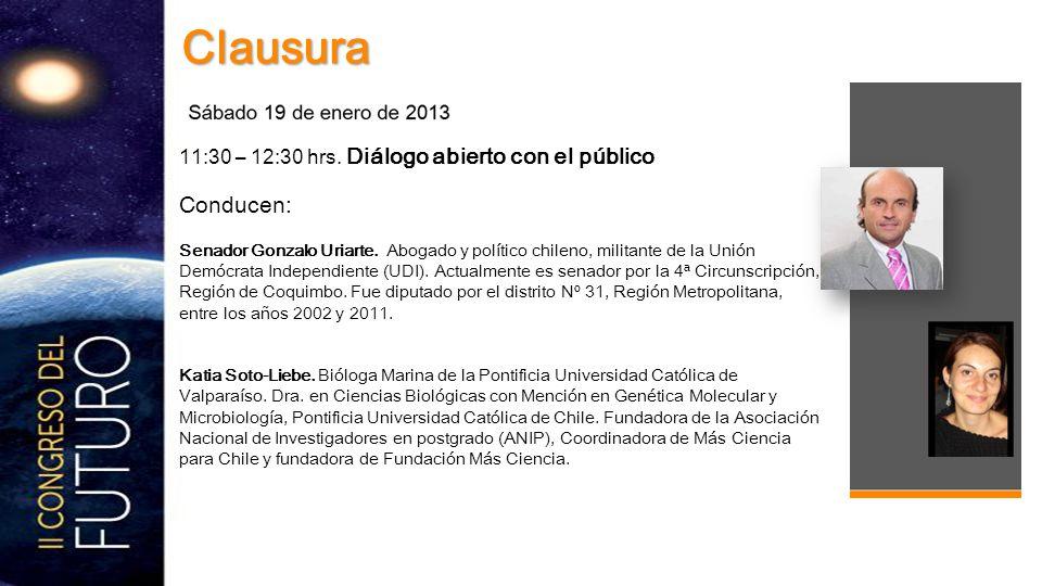 11:30 – 12:30 hrs. Diálogo abierto con el público Conducen: Senador Gonzalo Uriarte.