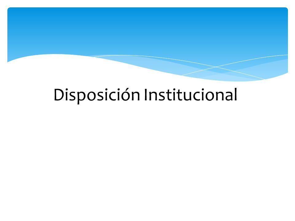 Disposición Institucional