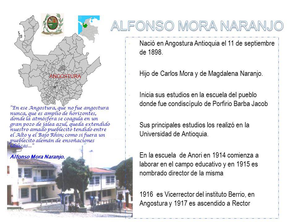 Nació en Angostura Antioquia el 11 de septiembre de 1898.