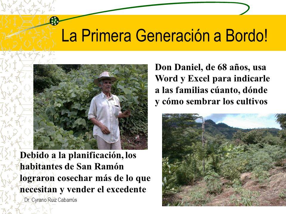 Dr. Cyrano Ruiz Cabarrús La Primera Generación a Bordo.
