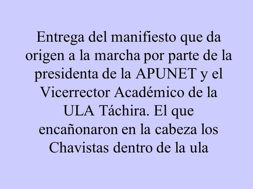 Entrega del manifiesto que da origen a la marcha por parte de la presidenta de la APUNET y el Vicerrector Académico de la ULA Táchira.