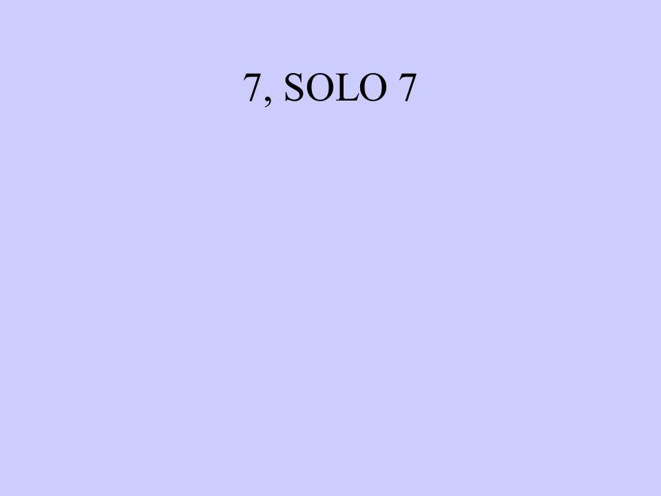 7, SOLO 7