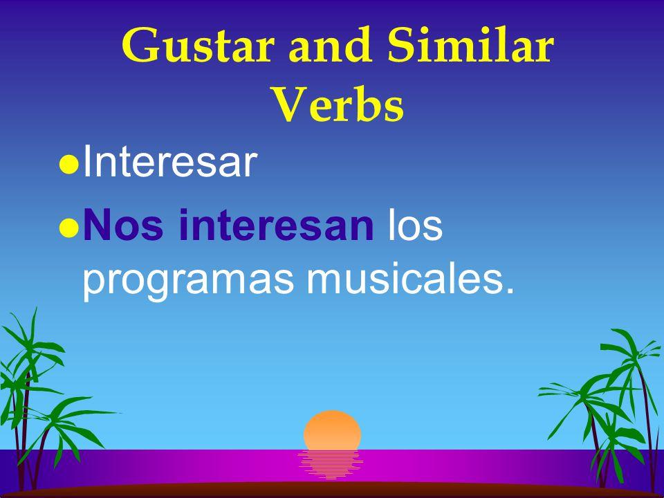 Gustar and Similar Verbs l Importar l Nos importa sacar buenas notas.