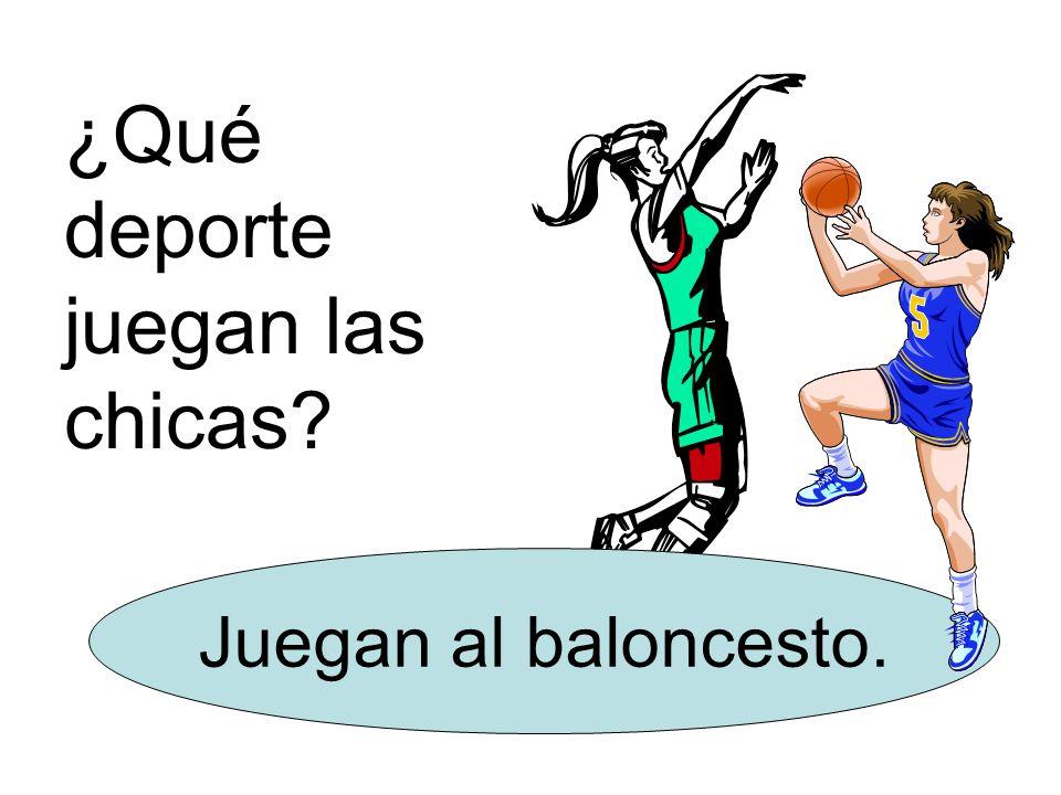 ¿Qué deporte juegan las chicas Juegan al baloncesto.