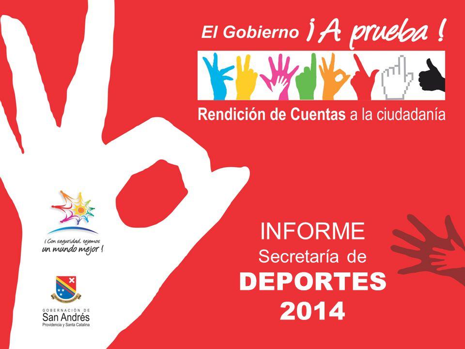 INFORME Secretaría de DEPORTES 2014