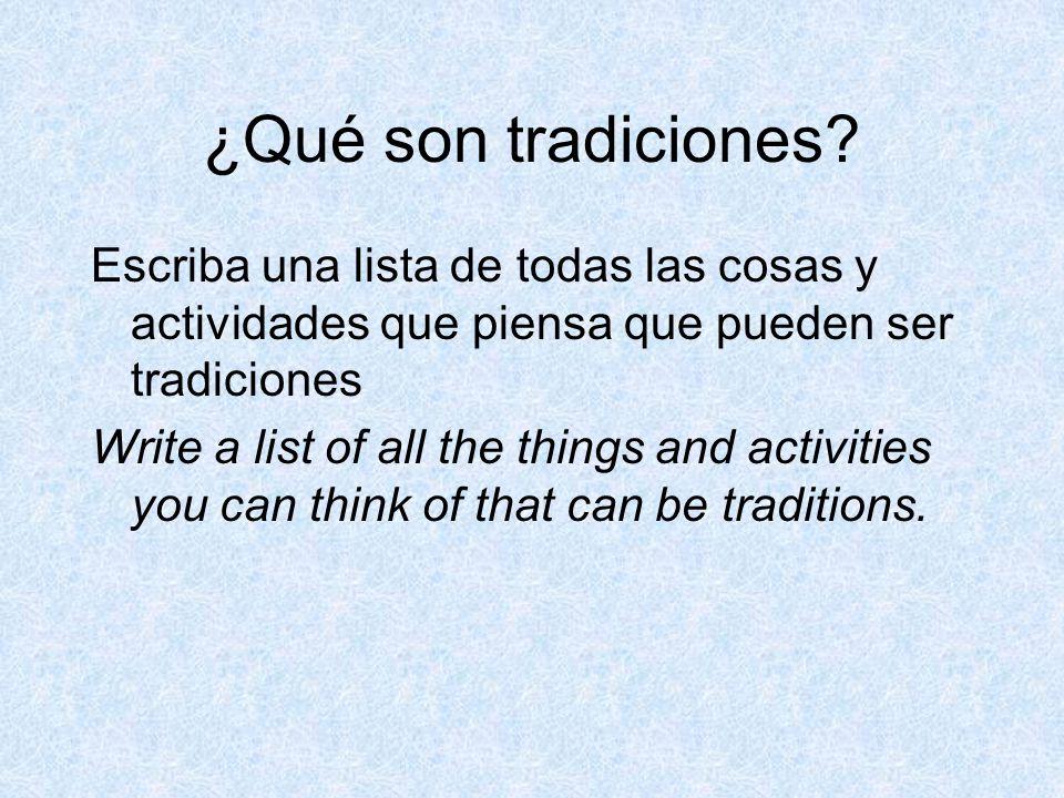 ¿Qué son tradiciones.