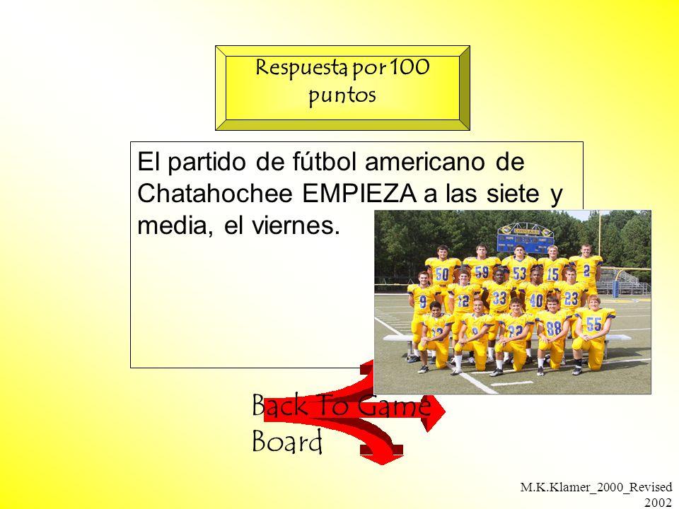 M.K.Klamer_2000_Revised 2002 El partido de fútbol americano de Chatahochee EMPIEZA a las siete y media, el viernes.
