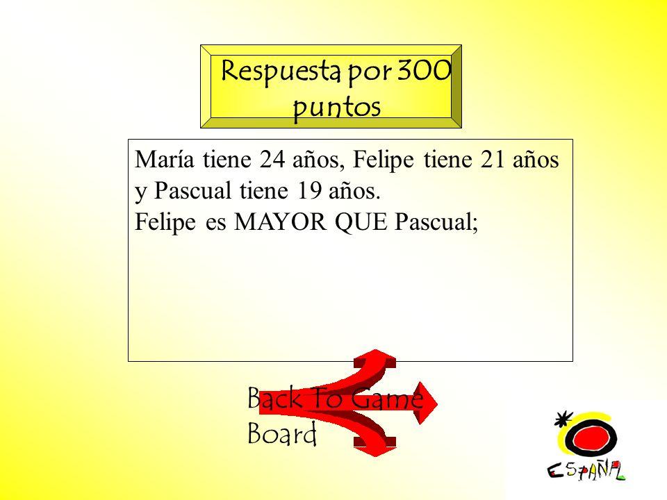 M.K.Klamer_2000_Revised 2002 María tiene 24 años, Felipe tiene 21 años y Pascual tiene 19 años.