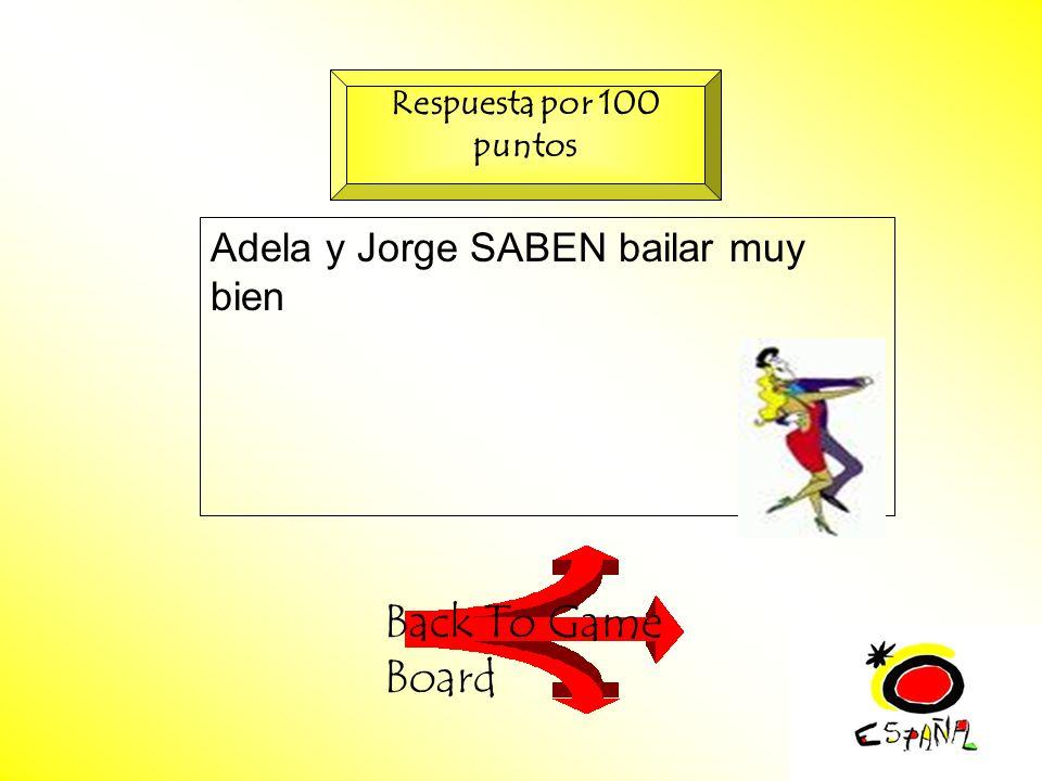 M.K.Klamer_2000_Revised 2002 Adela y Jorge SABEN bailar muy bien Back To Game Board Respuesta por 100 puntos