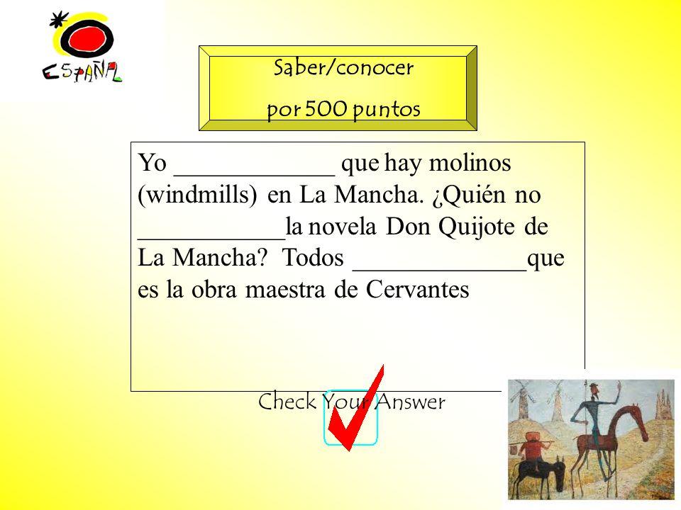 M.K.Klamer_2000_Revised 2002 Yo ____________ que hay molinos (windmills) en La Mancha.