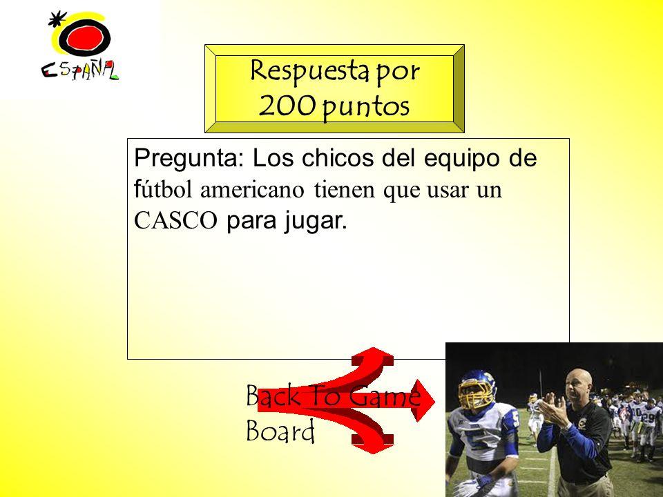 M.K.Klamer_2000_Revised 2002 Pregunta: Los chicos del equipo de f útbol americano tienen que usar un CASCO para jugar.