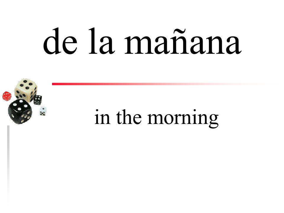 a las ocho at eight (o'clock)