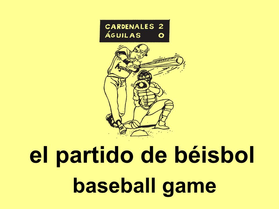 el partido de béisbol baseball game