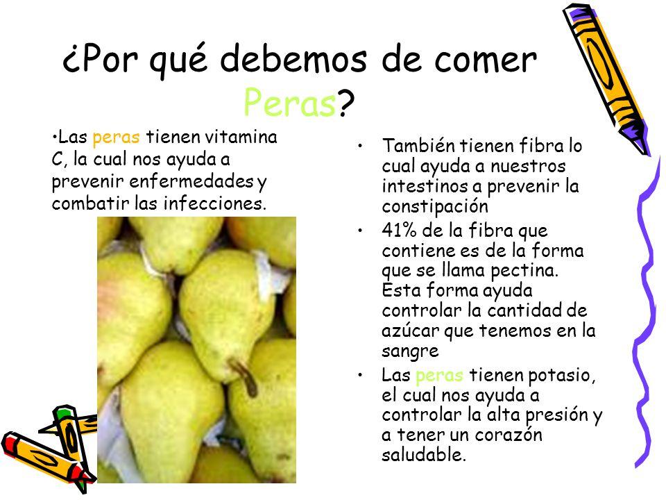 ¿Por qué debemos de comer Peras.