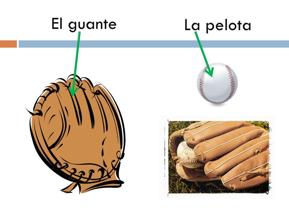 El guante La pelota