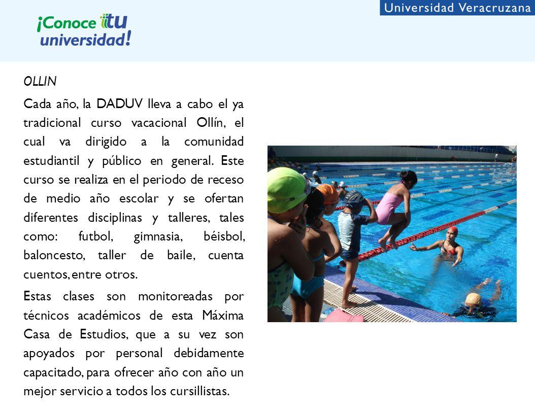 OLLIN Cada año, la DADUV lleva a cabo el ya tradicional curso vacacional Ollín, el cual va dirigido a la comunidad estudiantil y público en general.