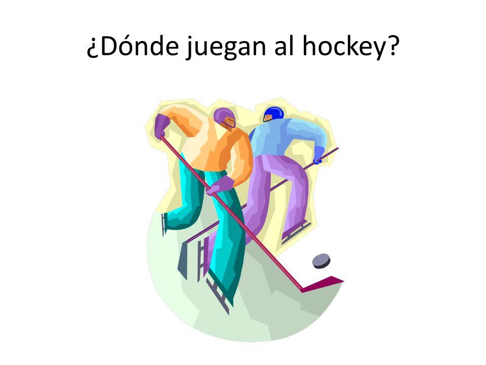¿Dónde juegan al hockey