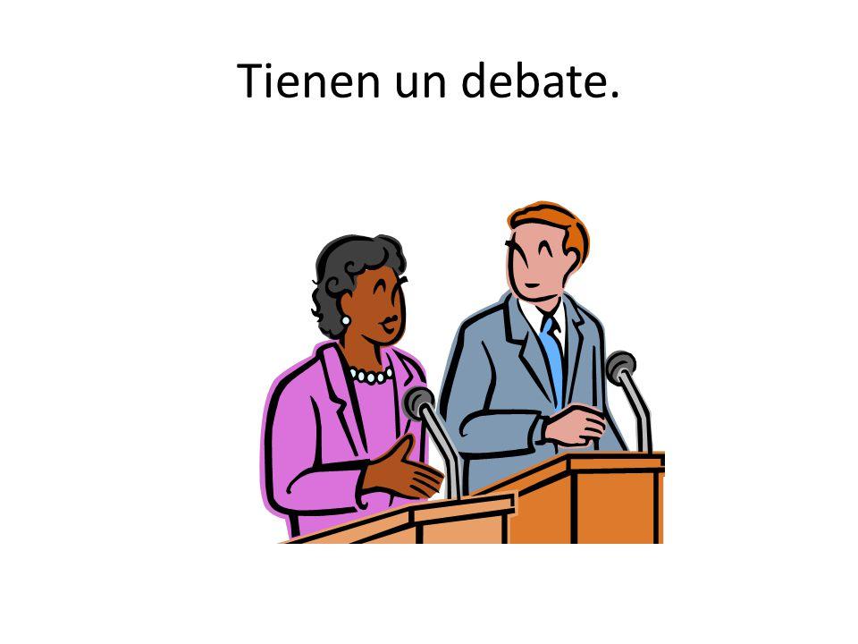 Tienen un debate.