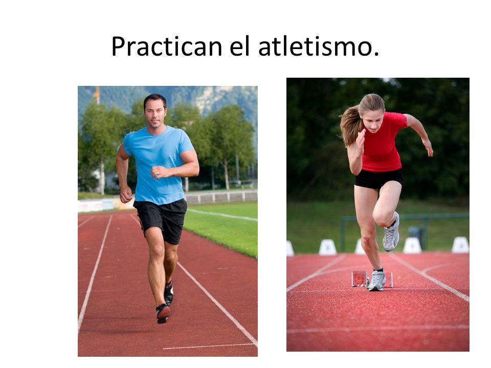 Practican el atletismo.